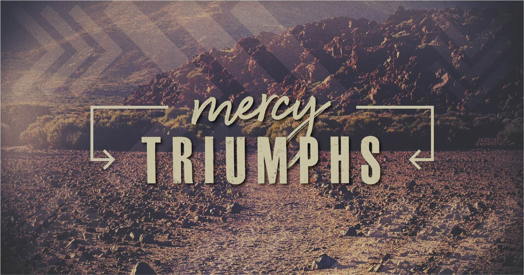 Mercy Triumphs
